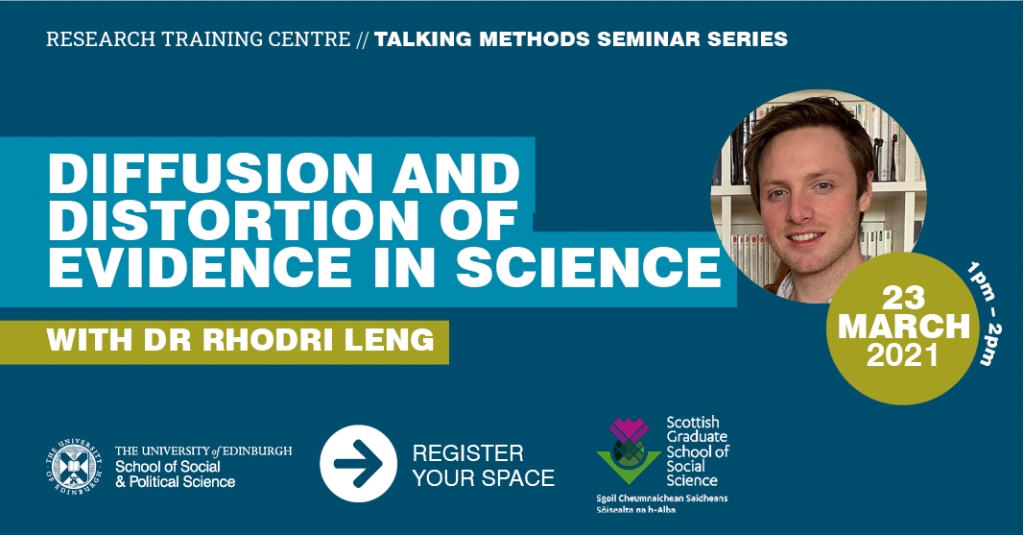 Diffusion and Distortion of Evidence in Science with Dr Rhodri Leng, 23 January 1pm to 2pm